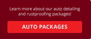 Learn more about our auto detailing and rustproofing packages! | Auto Packages