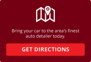 Bring your car to the area's finest auto detailer today. | Get Directions